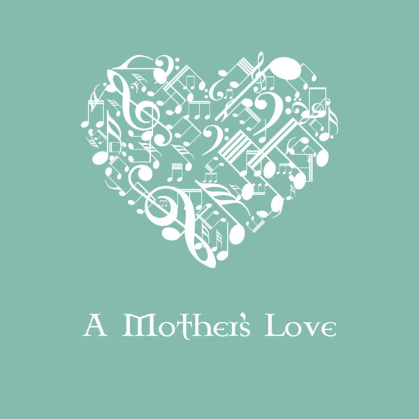 A Mother's Love by Anne Kerr